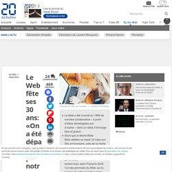 Le Web fête ses 30 ans: «On a été dépassés par notre création», raconte l'un des pionniers du World Wide Web