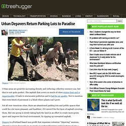 Urban Depavers Return Parking Lots to Paradise