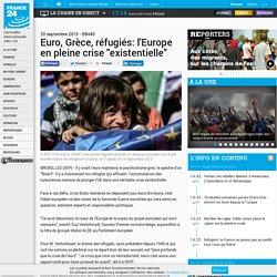 """Depeche - Euro, Grèce, réfugiés: l'Europe en pleine crise """"existentielle"""""""