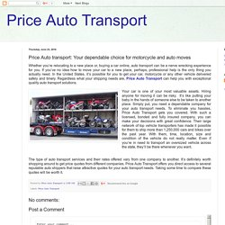 Price Auto Transport: Price Auto transport: Your dependable choice for motorcycle and auto moves