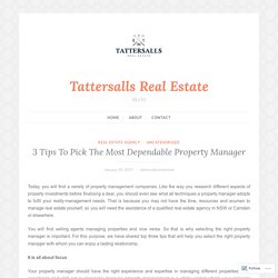 3 Tips To Pick The Most Dependable Property Manager – Tattersalls Real Estate