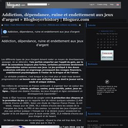 Addiction, dépendance, ruine et - Blogboyerhistory