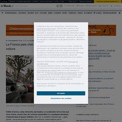 La France paie cher sa dépendance à la voiture – L'interconnexion n'est plus assurée