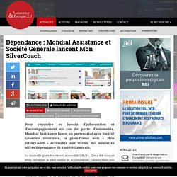 Dépendance: Mondial Assistance et Société Générale lancent Mon SilverCoach