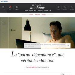 """La """"porno-dépendance"""", une véritable addiction"""