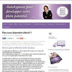 Êtes-vous dépendant affectif ? - Autohypnose avec Betty Reis
