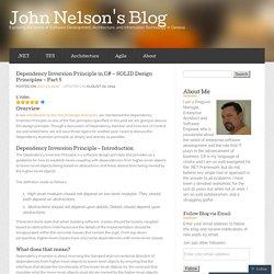 Dependency Inversion Principle in C# – SOLID Design Principles – Part 5 « John Nelson's Blog
