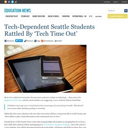 Tech-Dependent Seattle Students Rattled By 'Tech Time Out'