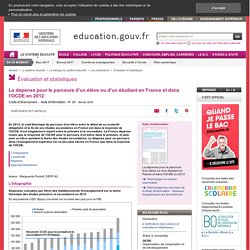 La dépense pour le parcours d'un élève ou d'un étudiant en France et dans l'OCDE en 2012