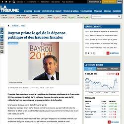 Bayrou prône le gel de la dépense publique et des hausses fiscales