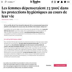 Les femmes dépenseraient 23500€ dans les protections hygiéniques au cours de leur vie