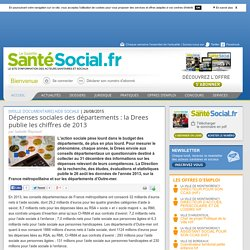 Dépenses sociales des départements : la Drees publie les chiffres de 2013