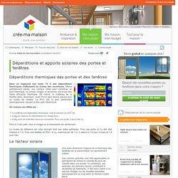 Déperditions et apports solaires des portes et fenêtres