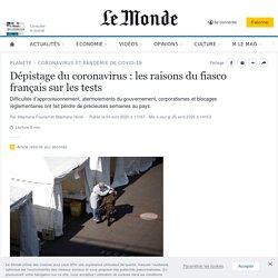 Dépistage du coronavirus: les raisons du fiasco français sur les tests