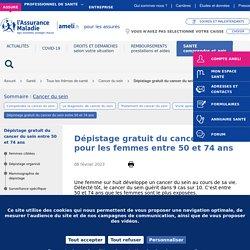 Dépistage gratuit du cancer du sein entre 50 et 74 ans
