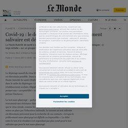 Covid-19: le dépistage massif par prélèvement salivaire est désormais possible en France
