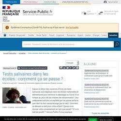 Dépistage Covid-19 -Tests salivaires dans les écoles:comment ça se passe? / Service public, mars 2021