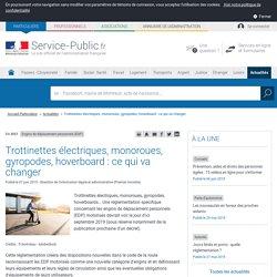 Engins de déplacement personnels (EDP) -Trottinettes électriques, monoroues, gyropodes, hoverboard : ce qui va changer