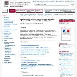 Services-Tourisme-Transports - Déplacements domicile-travail en 2009 : Bordeaux, Bayonne et Pau concentrent la moitié des flux