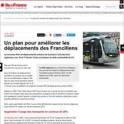 Un plan pour améliorer les déplacements des Franciliens