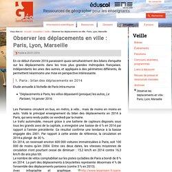 Observer les déplacements en ville : Paris, Lyon, Marseille