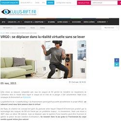 VRGO : se déplacer dans la réalité virtuelle sans se lever