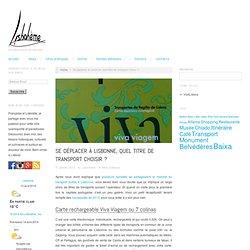 Se déplacer à Lisbonne, quel titre de transport choisir ? : Lisbohème