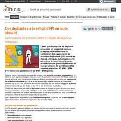 Dépliants sur le retrait d'EPI en toute sécurité - Actualité
