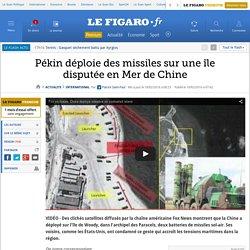 Pékin déploie des missiles sur une île disputée en Mer de Chine