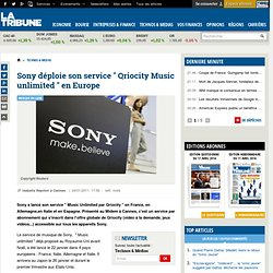 Sony déploie Music Unlimited Qriosity en Europe