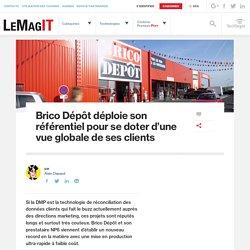 Brico Dépôt déploie son référentiel pour se doter d'une vue globale de ses clients