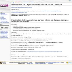 Déploiement de l'agent Windows dans un Active Directory - OCS Inventory NG