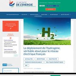 Le déploiement de l'hydrogène, véritable atout pour le réseau électrique français - Le Monde de l'Energie