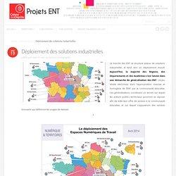 Projets ENT - Carte du déploiement des solutions industrielles