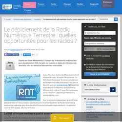 Le déploiement de la Radio Numérique Terrestre : quelles opportunités pour les radios
