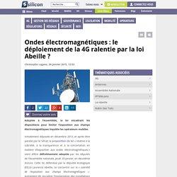 Ondes : le déploiement de la 4G ralentie par la loi Abeille ?
