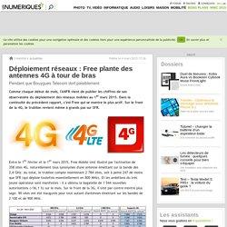 Déploiement réseaux: Free plante des antennes 4G à tour de bras