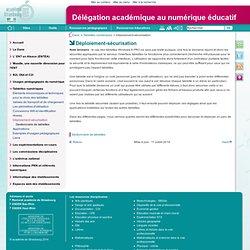 Déploiement-sécurisation - Délégation académique au numérique éducatif