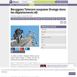 Déploiements 4G : Bouygues Telecom passe devant Orange