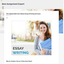 The deplorable fact About Essay Writing Services