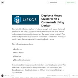 Deploy a Mesos Cluster with 7 Commands Using Docker