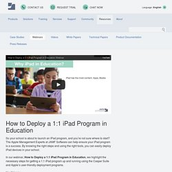 WATCH VIDEO: How to Deploy a 1:1 iPad Program in Education