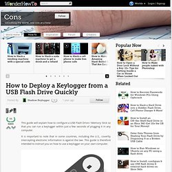 How to Deploy a Keylogger from a USB Flash Drive Quickly