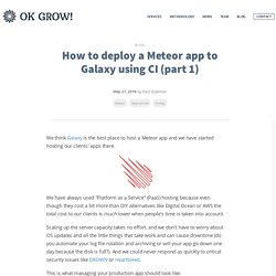 How to deploy a Meteor app to Galaxy using CI (part 1)