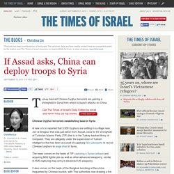 If Assad asks, China can deploy troops to Syria