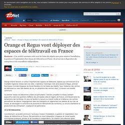 Orange et Regus vont déployer des espaces de télétravail en France