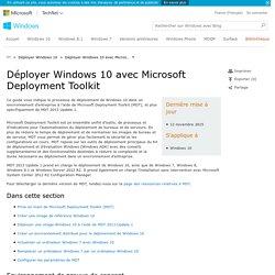 Déployer Windows10 avec Microsoft Deployment Toolkit (Windows)