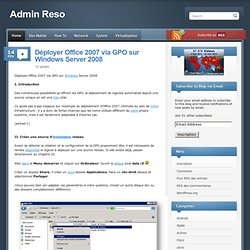 Déployer Office 2007 via GPO sur Windows Server 2008