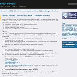 Déployer Windows 7 avec MDT 2010, Partie 1 - Installation du serveur
