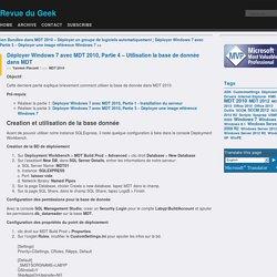 Déployer Windows 7 avec MDT 2010, Partie 4 – Utilisation la base de donnée dans MDT